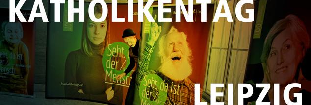 """""""Seht, da ist der Mensch!"""" hieß der Leitspruch des 100. Katholikentags in Leipzig. Die Katholiken zeigten Profil in einer durch Angstschürer gespaltenen Gesellschaft: """"Seht, da sind unsere Grenzen!"""" (Foto: dpa/Jan Woitas. Bearbeitung: Publik-Forum)"""