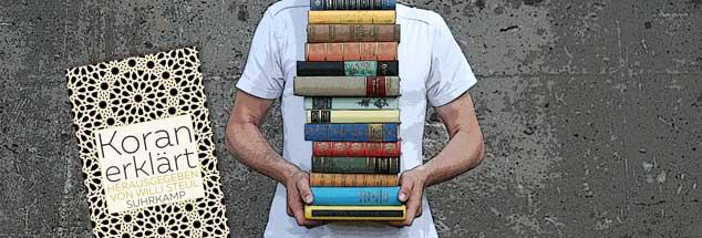 Differenzierte Deutungen: Norbert Copray empfiehlt das Buch »Koran erklärt« (Foto: luxuz:.photocase.de; Litho: suhrkamp)